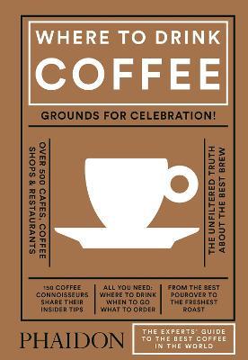 Where to Drink Coffee by Avidan Ross