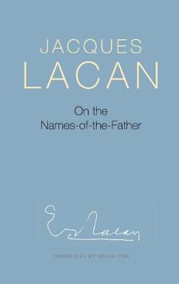 On the Names-of-the-Father by Jacques Lacan
