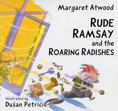 Rude Ramsay and the Roaring Radishes book