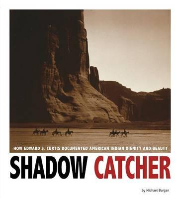 Shadow Catcher by Michael Burgan