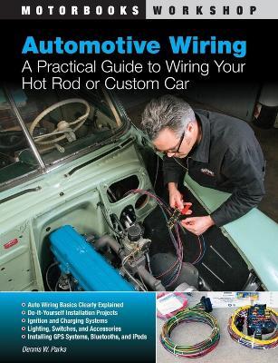 Automotive Wiring by Dennis W. Parks