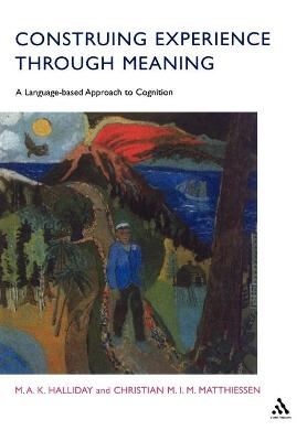 Construing Experience Through Meaning by M. A. K. Halliday