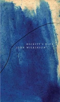 Reckitt's Blue by John Wilkinson