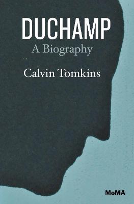 Duchamp by Calvin Tomkins