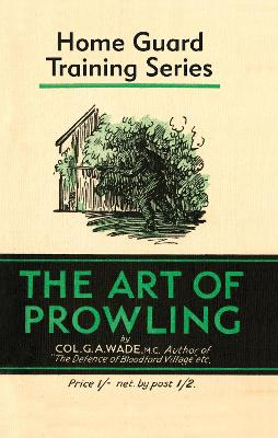 The Art of Prowling by G. Wade