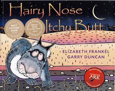 Hairy Nose, Itchy Butt by Garry Duncan
