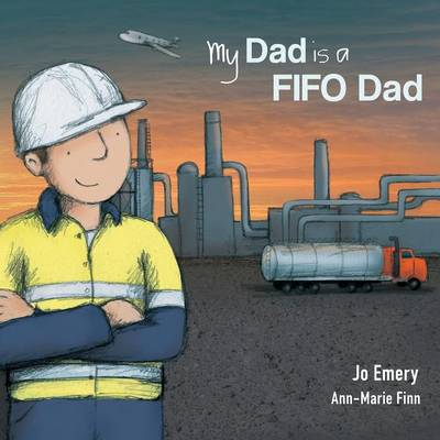 My Dad Is a FIFO Dad book