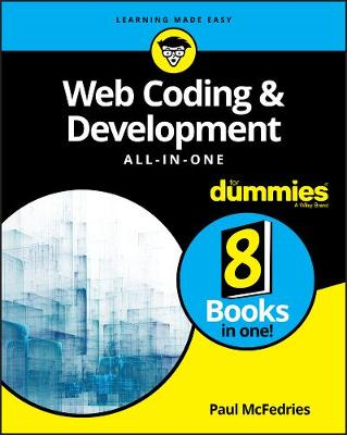 Web Coding & Development All-in-One For Dummies by Paul McFedries