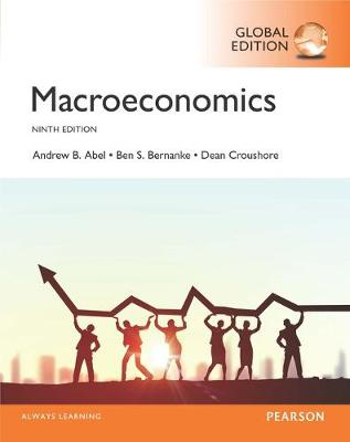 Macroeconomics, Global Edition by Andrew Abel