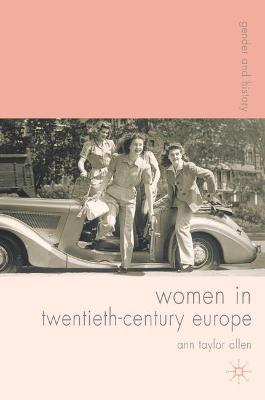 Women in Twentieth-Century Europe book
