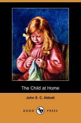 Child at Home (Dodo Press) book