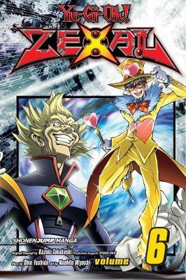 Yu-Gi-Oh! Zexal, Vol. 6 by Shin Yoshida