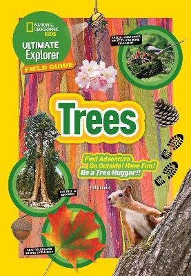 Ultimate Explorer Field Guide by Patricia Daniels