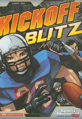Kickoff Blitz by Blake A Hoena