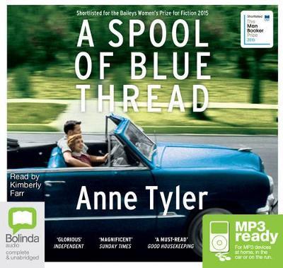 A Spool Of Blue Thread by Anne Tyler