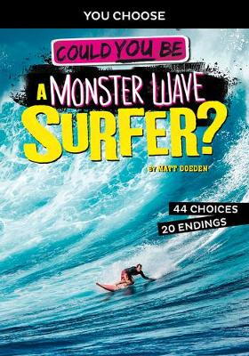 Extreme Sports Adventure: Could You Be A Monster Wave Surfer? book