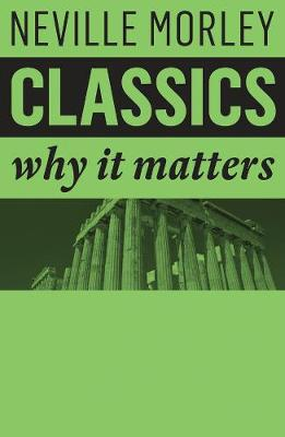 Classics by Neville Morley