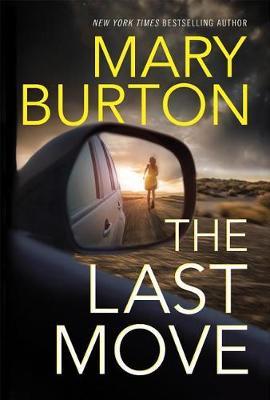 Last Move by Mary Burton