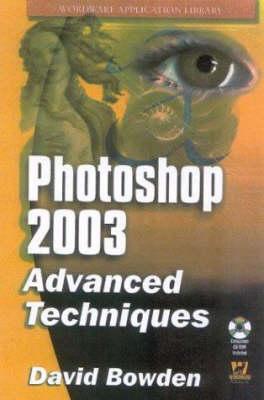 Photoshop CS by David Bowden