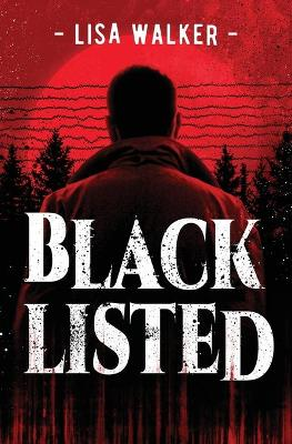 Blacklisted by Lisa Walker