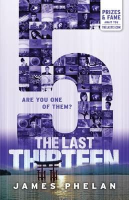 The Last Thirteen #9: 5 by James Phelan