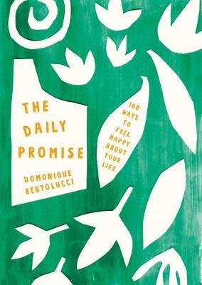 Daily Promise by Domonique Bertolucci