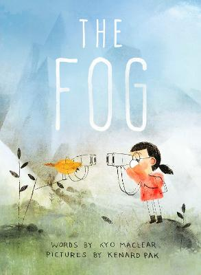 The Fog by Kyo Maclear