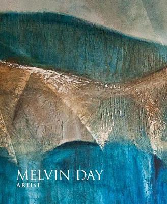 Melvin Day: Artist by