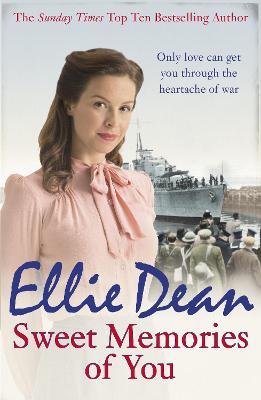Sweet Memories of You by Ellie Dean