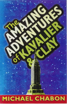 The The Amazing Adventures of Kavalier and Clay by Michael Chabon