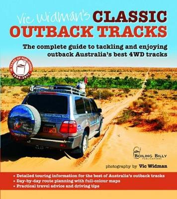 Vic Widmans Classic Outback 4WD Tracks by Vic Widman