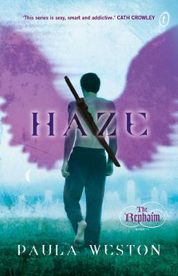 Haze: The Rephaim Book Two by Paula Weston