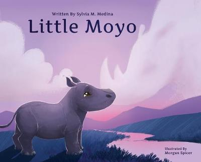 Little Moyo - Hardback: Baby Animal Environmental Heroes by Sylvia M Medina