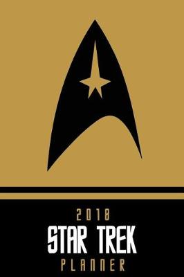 2018 Star Trek Planner - Yellow by Pyramid Planners