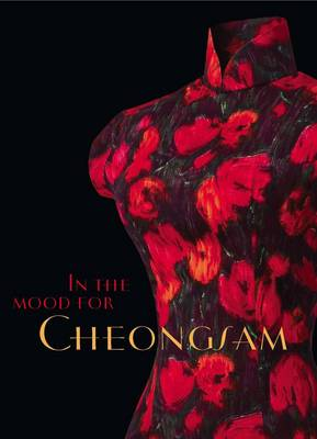 In the Mood for Cheongsam book