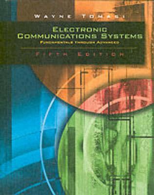 Electronic Communications System by Wayne Tomasi