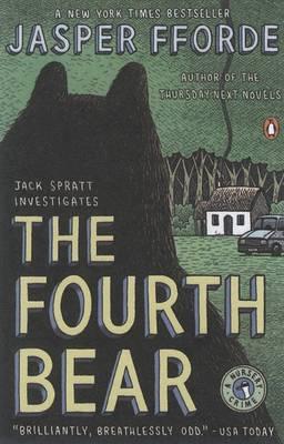The Fourth Bear by Jasper Fforde