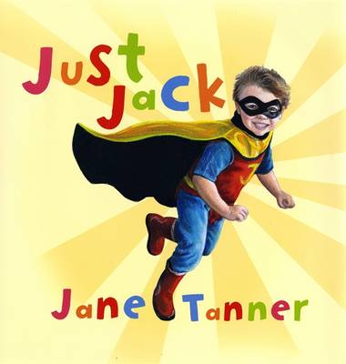Just Jack by Jane Tanner