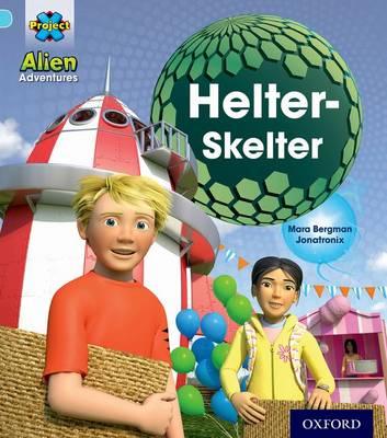 Project X: Alien Adventures: Blue: Helter-Skelter book