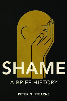 Shame by Peter N. Stearns