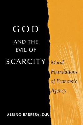 God and the Evil of Scarcity by Albino F. Barrera