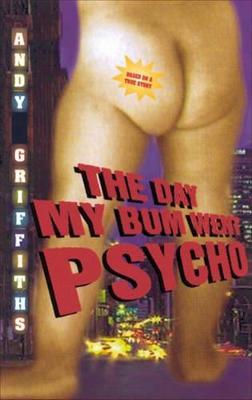 Day My Bum Went Psycho book