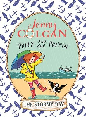 Polly and the Puffin: The Stormy Day by Jenny Colgan