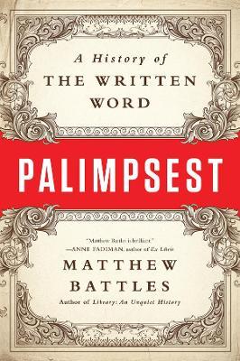 Palimpsest by Matthew Battles