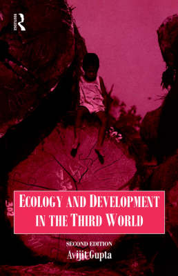 Ecology and Development in the Third World by Avijit Gupta