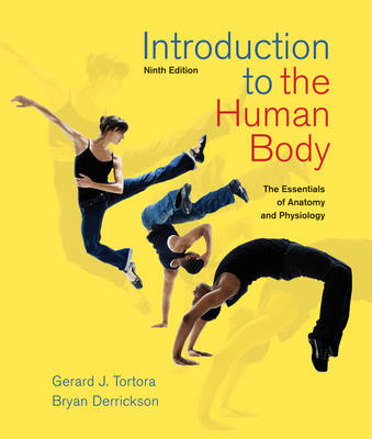 Introduction to the Human Body 9E by Gerard J. Tortora