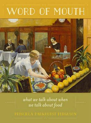 Word of Mouth by Priscilla Parkhurst Ferguson