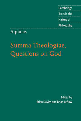 Aquinas: Summa Theologiae, Questions on God by Brian Leftow