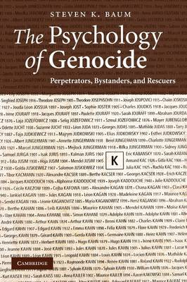 The Psychology of Genocide by Steven K. Baum