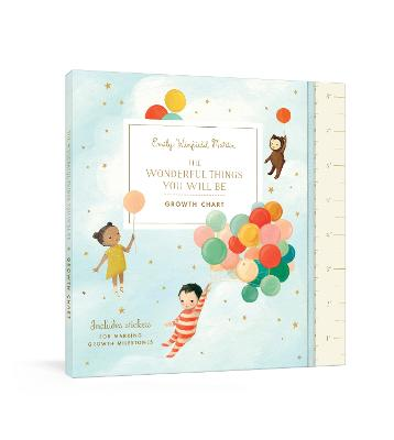 The Wonderful Things You Will Be Growth Chart: Includes Stickers for Marking Growth Milestones by Emily Winfield Martin